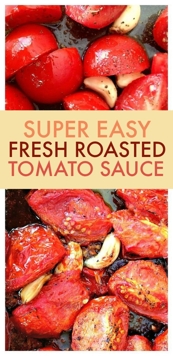 This roasted tomato sauce is perfect with fresh tomatoes from your garden. It is so delicious you won't buy jar sauce again and best of all it's easy!