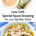white bowls with keto Big Mac salad and text overlay