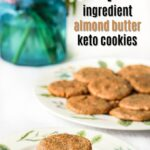 stack of keto almond cookies and text overlay