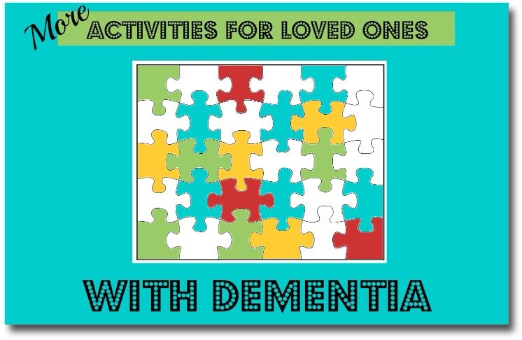 Activities for Loved Ones with Dementia