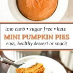 white ramekin with mini low carb pumpkin pies with text overlay