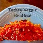 Turkey Veggie Meatloaf