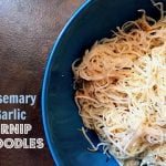 These Rosemary & Garlic Turnip Noodles are so quick and easy to make. It's a perfect substitution for noodles in soups, salads or just on their own.