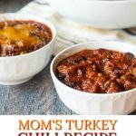 bowls of turkey chili with text