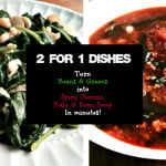2 Dishes from 1: Turn Beans & Greens into a Spicy Chorizo, Kale & Bean Soup
