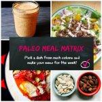 Paleo Meal Matrix