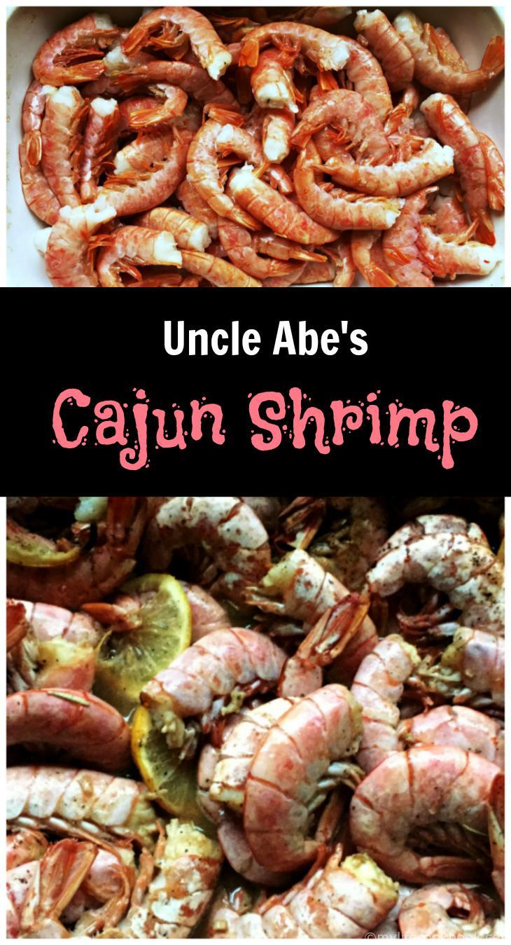 Uncle Abe's Cajun Shrimp - Suck, Peel, Eat, Delicious!