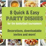 8 quick & easy party dishes for the big tournament! We have easy recipes, decorations and even downloaded invites for your next party!