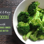 broccoli lemongrass ginger garlic butter side dish