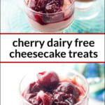glass cup with cherry dairy free cheesecake treats and text