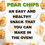 cookie sheet with baked pear chips with text overlay