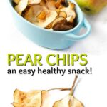 blue dish with pear chips and text overlay