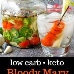 Bloody Mary infused vodka in a jar and keto drink and text overlay