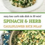pan and plate with spinach cauliflower rice and text overlay