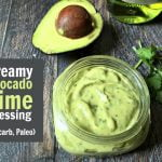 This creamy avocado lime dressing is thick and delicious. Perfect for a salad or even as a dip.