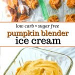blue glass dish with low carb pumpkin blender ice cream with blue towel in back and text overlay
