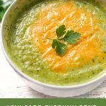bowls of zucchini soup with cheese with text overlay