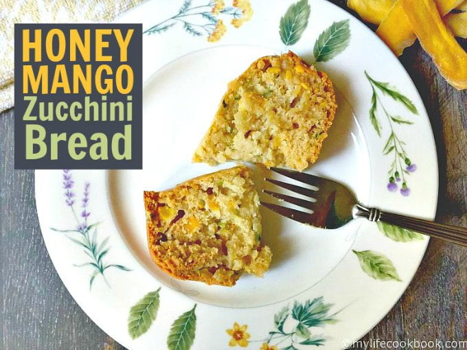Quick & Easy Honey Mango Zucchini Bread - My Life Cookbook ...