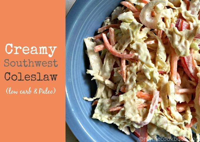 Creamy Southwestern Coleslaw (Low Carb & Paleo) - My Life Cookbook