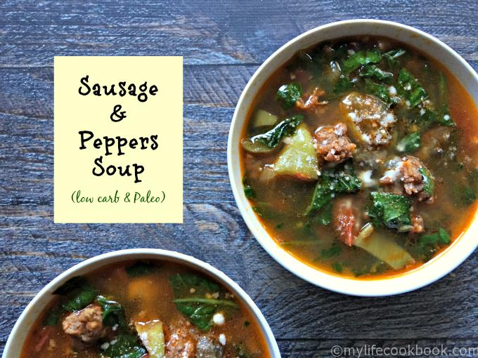 Sausage Peppers Soup An Easy Low Carb Paleo Soup For Fall
