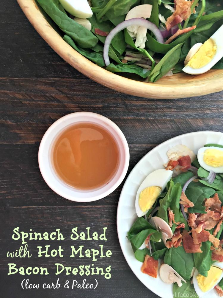 Classic spinach salad with bacon, eggs and veggies topped with a hot maple bacon dressing to make the perfect fall salad that is low carb and Paleo too!