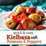 cast iron skillet with easy kielbasa recipe with potatoes & peppers and text overlay