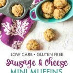 mini sausage muffins with blue bowl and muffin tin in background - text overlay