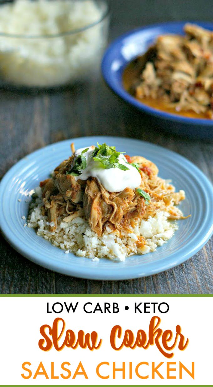 plate of slow cooker salsa chicken with bowl of chicken and cauliflower rice in background and text overlay