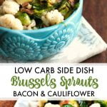 Long photo of blue bowl with Brussels sprouts bacon and cauliflower and text overlay.