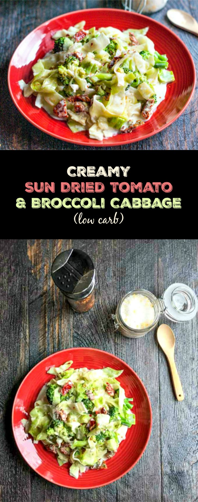 Creamy sun dried tomato & broccoli cabbage is an easy side dish to whip up or eat it as a main course. A great low carb alternative to pasta.