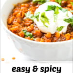 closeup of a bowl of red lentil chili with text