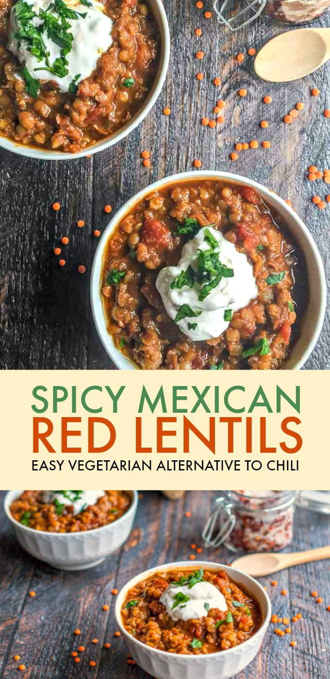 This spicy Mexican red lentilsdish makes for a hearty, healthy meal. Spicy and comforting, this is the perfect vegetarian chili alternative.