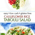 white bowl with gluten free low carb cauliflower tabouli salad and text