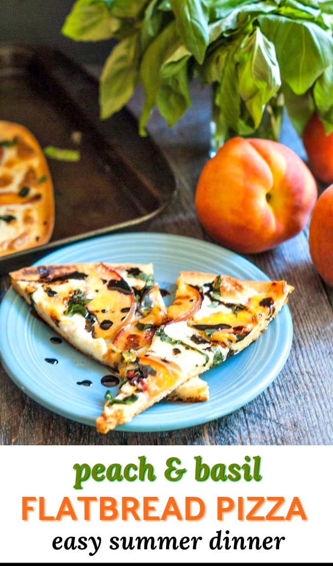 peach & basil flatbread pizza with balsamic sauce on blue plate with text overlay