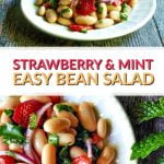 white bowl & plate to strawberry & mint bean salad with text
