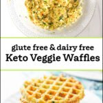 bowl of waffle batter and stack of keto veggeie waffles with text