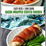 white baking dish with bacon wrapped stuffed chicken breast on blue paisley tea towel and text
