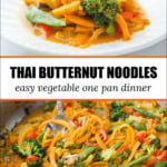 white dish and pan with Thai butternut squash noodles curry and text
