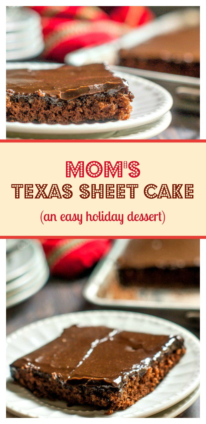 My mom's Texas sheet cake is so chocolate and moist, and best of all it's so easy to make. Even I can bake it.