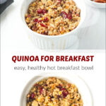 hot quinoa bowl for breakfast and text