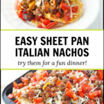 sheet pan with Italian nachos and text