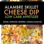 This low carbalambre skillet cheese dip is has got it all: steak, peppers, onions, cheese and yes even bacon! A fun low carb appetizer to celebrate Cinco de Mayo. #cincodemayo #lowcarb #lowcarbappetizer #lowcarbMexican #cheesedip