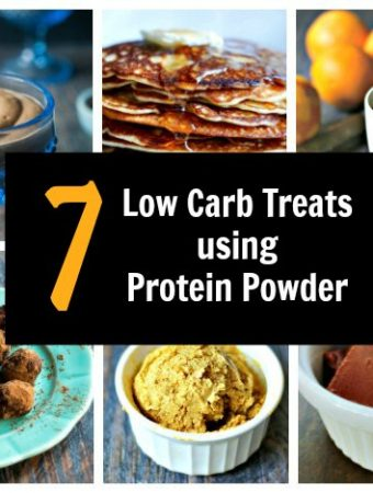 In a protein powder slump? Try these 7 low carb treats using protein powder for your sweet tooth but without the guilt!