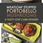 You are going to love these meatloaf stuffed portobello mushrooms. These mushrooms are a delicious low carb dinner that you can eat or freeze for later and they are only 1.4g net carbs each!