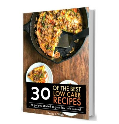 Check out this 30 low carb recipes ebook that will help you get started on your low carb journey!