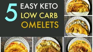5 Easy Keto Low Carb Omelets - easy low carb breakfast options!