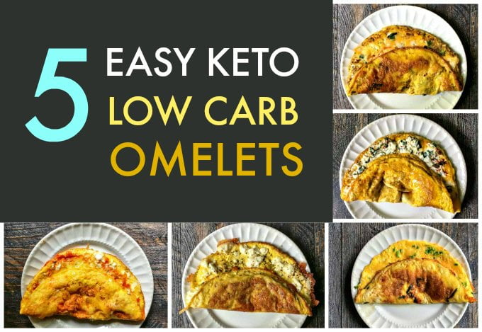 These 5 easy keto low carb omelets make for a delicious breakfast every day of the week. Just a few ingredients to make these tasty omelets which are all under 5g net carbs!