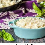 skillet and blue bowl with asiago keto cauliflower rice with text overlay