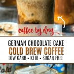 German chocolate cake cold brew low carb coffee drink with text overlay