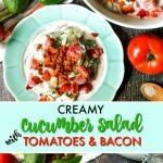 blue plates of creamy cucumber salad with tomatoes & bacon and text overlay